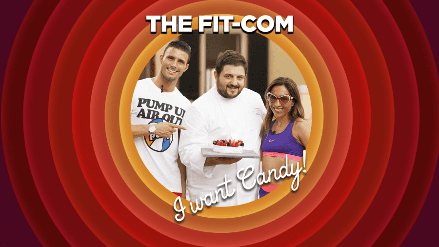 The Fit-Com - I want candy!